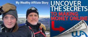 My Wealthy Affiliate Story
